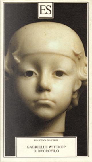 Il necrofilo by Gabrielle Wittkop