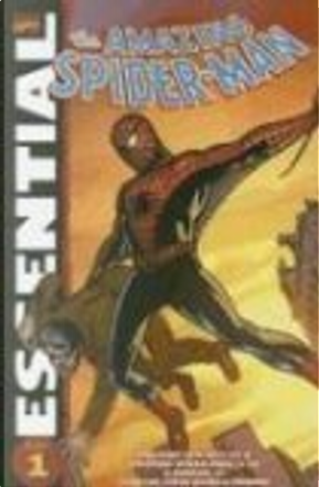 Essential Amazing Spider-Man, Vol. 1 by Stan Lee