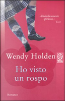 Ho visto un rospo by Wendy Holden