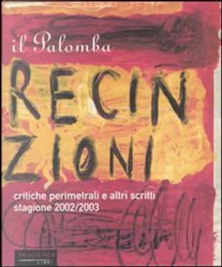 Recinzioni e altri scritti by Johnny Palomba