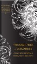 The Semiotics of Discourse by Jacques Fontanille