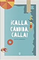¡Calla, Cándida, calla! by Maite Carranza