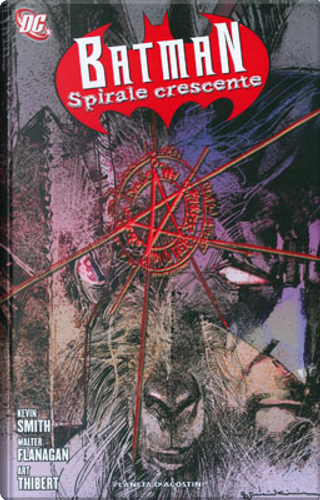 Batman: Spirale crescente vol. 1 by Art Thibert, Kevin Smith, Walt Flanagan