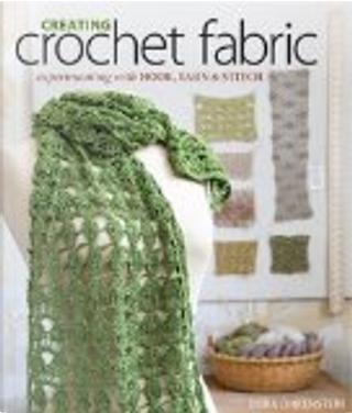Creating Crochet Fabric by Dora Ohrenstein