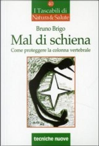 Mal di schiena by Bruno Brigo