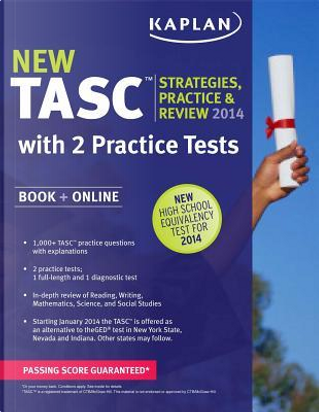 Kaplan New TASC Strategies, Practice, & Review 2014 by Inc. Kaplan