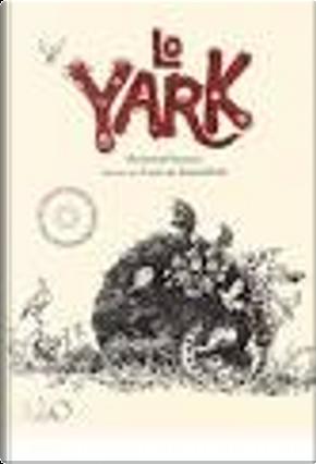 Lo Yark by Bertrand Santini
