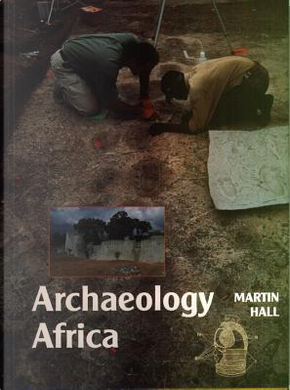 Archaeology Africa (0) by Martin Hall