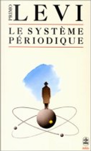 Le Système périodique by André Maugé, Primo Levi