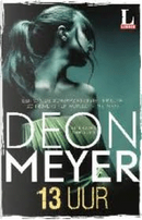 13 uur by Deon Meyer