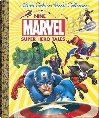 Nine Marvel Super Hero Tales by Golden Books Publishing Company