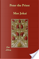 Peter the Priest by Mór Jókai