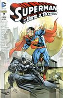 Superman l'Uomo d'Acciaio n. 7 by Charles Soule, Greg Pak, Scott Snyder