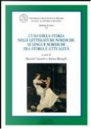 L'uso della storia nelle letterature nordiche by Massimo Ciaravolo