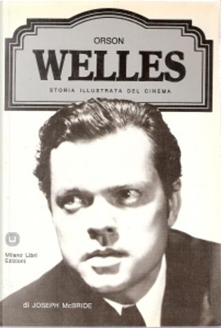 Orson Welles by Joseph McBride