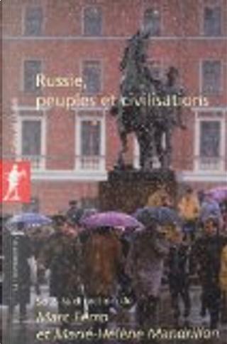 Russie, peuples et civilisations by Marc Ferro