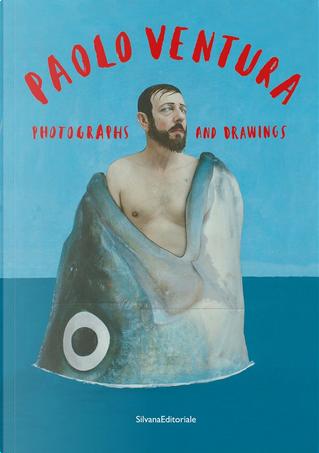 Paolo Ventura by Walter Guadagnini