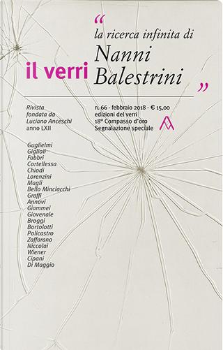 Il Verri n. 66 - febbraio 2018 by Alfredo Giuliani, Antonio Porta, Nanni Balestrini