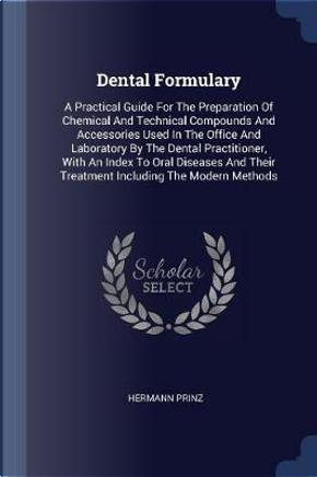 Dental Formulary by Hermann Prinz