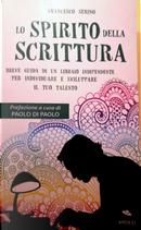 Lo spirito della scrittura by Francesco Serino