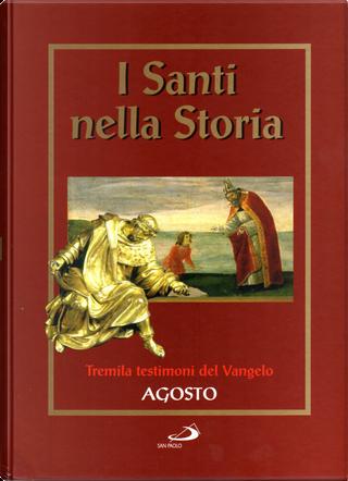 I santi nella storia - vol. 8 by AA. VV.