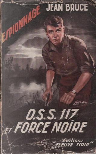 OSS 117 et force noir by Jean Bruce