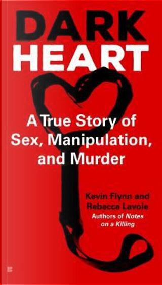 Dark Heart by Kevin Flynn