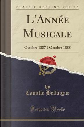 L'Année Musicale by Camille Bellaigue