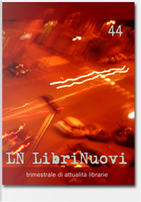 LN. LibriNuovi (2007) vol. 44 by AA. VV.