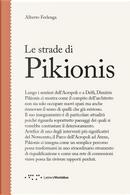 Le strade di Pikionis by Alberto Ferlenga