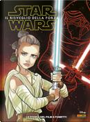 Star Wars - Episodio VII: Il risveglio della Forza by Alessandro Ferrari, Igor Chimisso