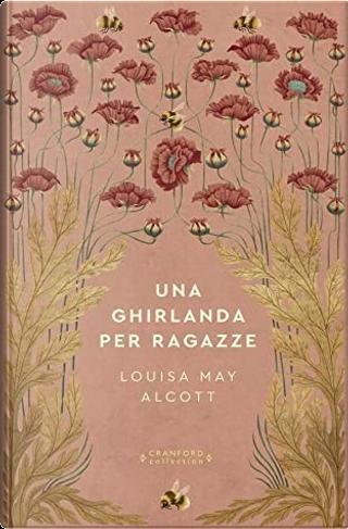 Una ghirlanda per ragazze by Louisa May Alcott