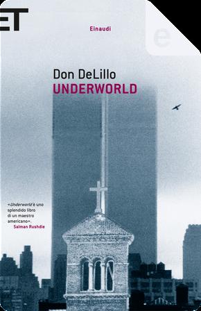 Underworld by Don DeLillo