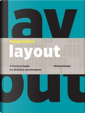 Design School Layout by Richard Poulin