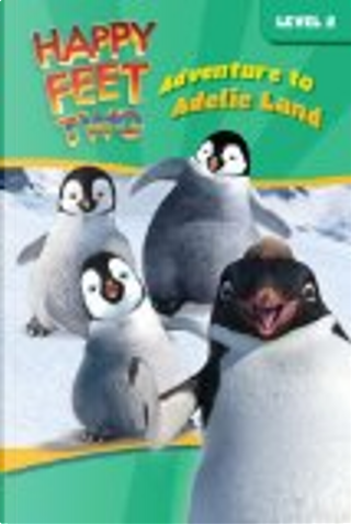 Adventure to Adelie Land by Sophia Kelly