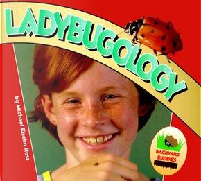 Ladybugology by Michael Elsohn Ross