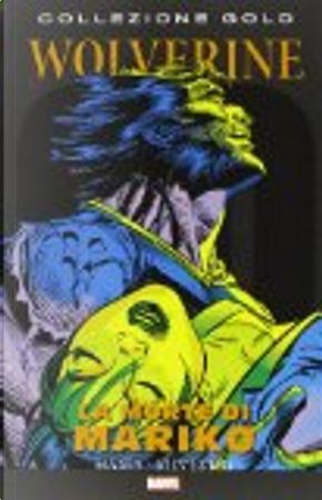 Wolverine: La morte di Mariko by Larry Hama
