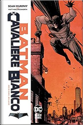 Batman. Cavaliere Bianco by Sean Murphy