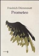 Prometeo by Friedrich Dürrenmatt