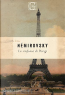 La sinfonia di Parigi by Irène Némirovsky