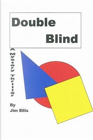 Double Blind by Jim Ellis