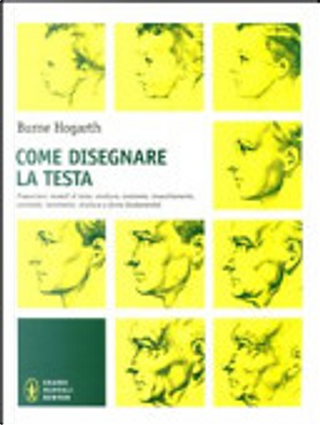 Come disegnare la testa by Burne Hogarth