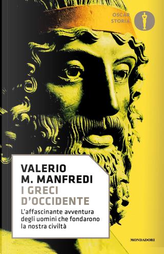 I Greci d'Occidente by Valerio Massimo Manfredi
