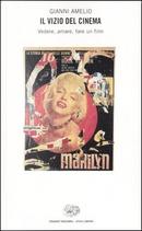 Il vizio del cinema by Gianni Amelio
