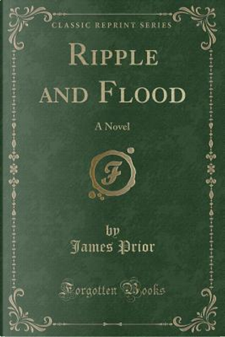 Ripple and Flood by James Prior