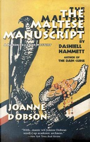 Maltese Manuscript by Joanne Dobson