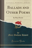 Ballads and Other Poems by Mary Botham Howitt