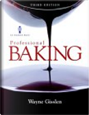 Professional Baking, Third Edition College and NRAEF Workbook Package by Le Cordon Bleu, Mary Ellen Griffin, National Restaurant Association Educational Foundation, Wayne Gisslen