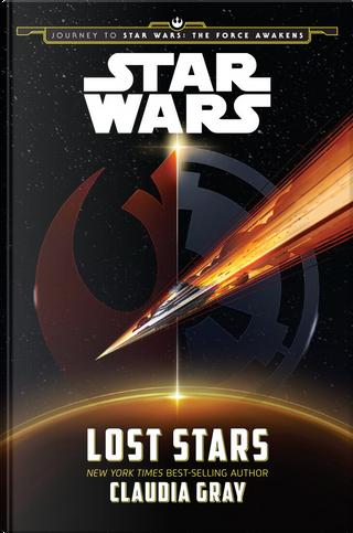 Star Wars: Lost Stars by Claudia Gray