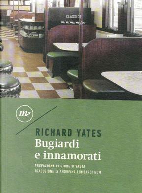 Bugiardi e innamorati by Richard Yates